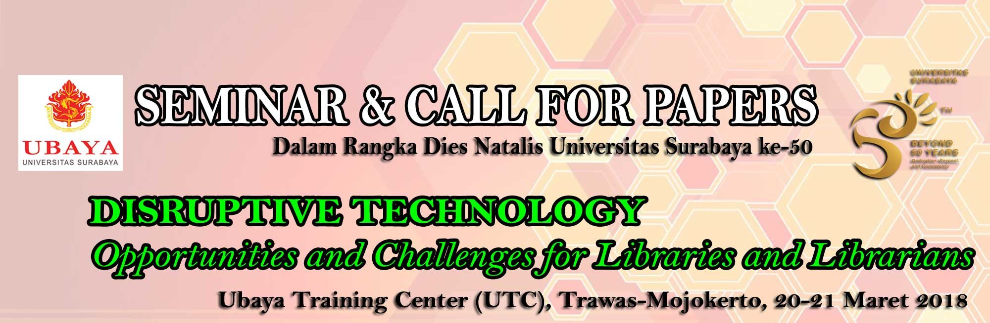 Seminar & Call for Papers Disruptive Technology